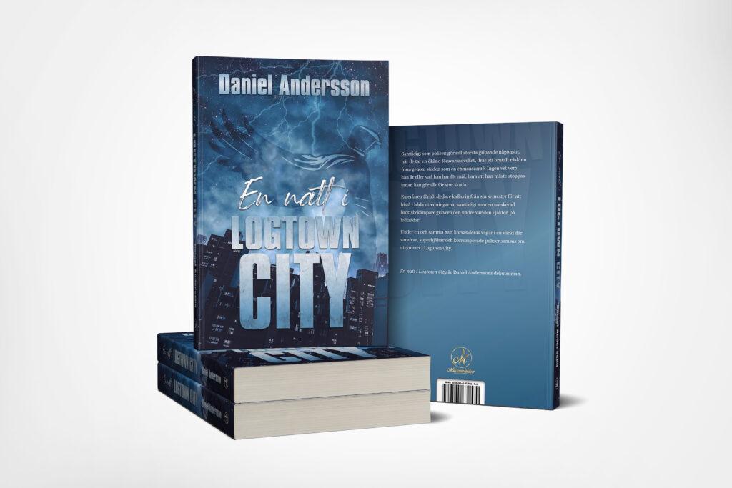 En natt i Logtown City av Daniel Andersson kommer 2021